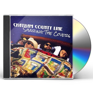Chatham County Line SHARING THE COVERS CD