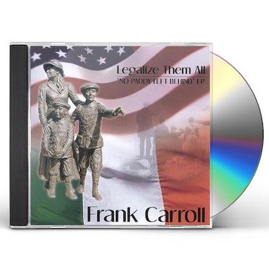 Frank Carroll NO PADDY LEFT BEHIND CD