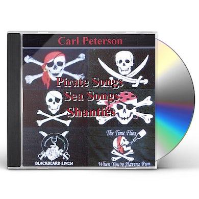 Carl Peterson PIRATE SONGS SEA SONGS & SHANTIES CD