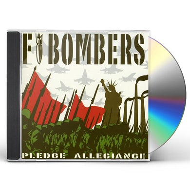 F-Bombers PLEDGE ALLEGIANCE CD