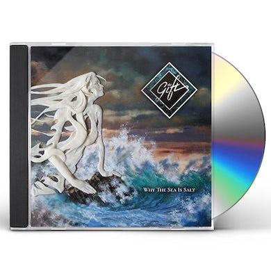 Gift WHY THE SEA IS SALT CD
