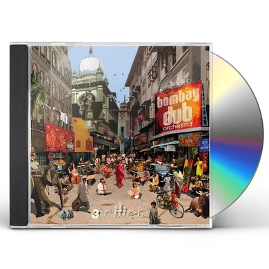 Bombay Dub Orchestra 3 CITIES CD