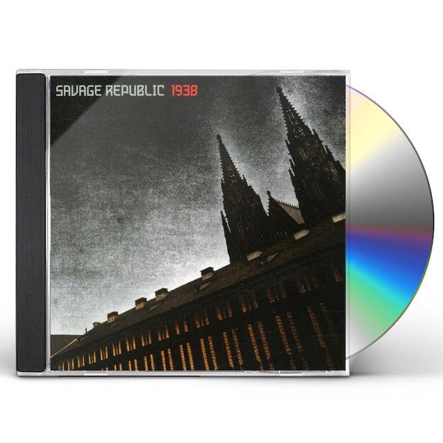 Savage Republic 1938 CD