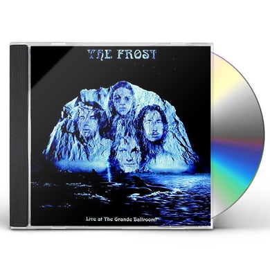 Frost LIVE AT THE GRANDE BALLROOM CD