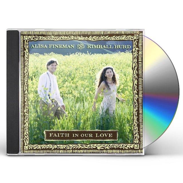 Alisa Fineman FAITH IN OUR LOVE CD