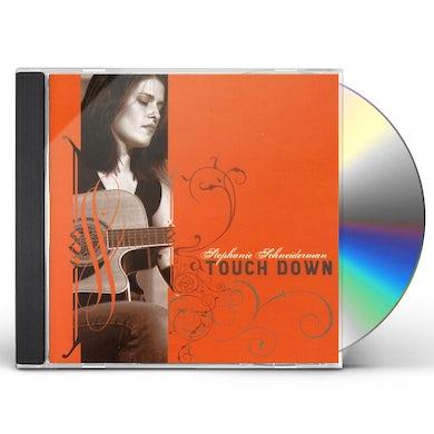 Stephanie Schneiderman TOUCH DOWN CD