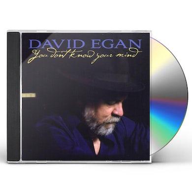 David Egan YOU DON'T KNOW YOUR MIND CD