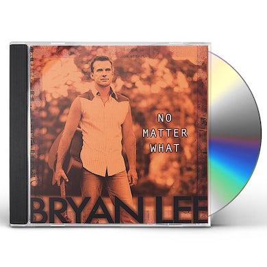 Bryan Lee NO MATTER WHAT CD
