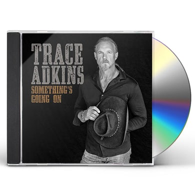 Trace Adkins SOMETHING'S GOING ON CD