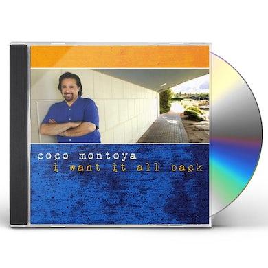 Coco Montoya I WANT IT ALL BACK CD