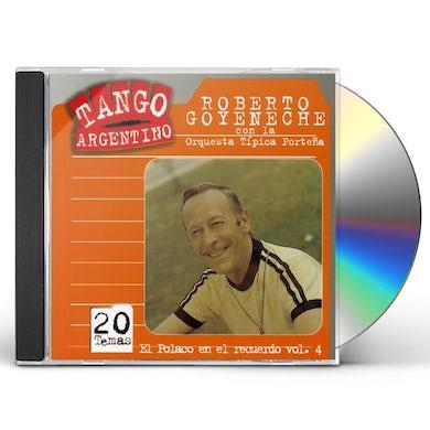 Roberto Goyeneche VOL. 4-EL POLACO EN EL RECUERDO CD