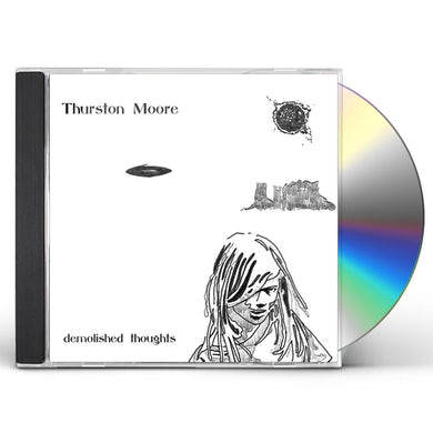 Thurston Moore DEMOLISHED THOUGHTS CD