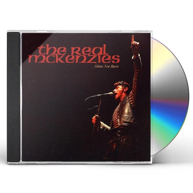 The Real McKenzies SHINE NOT BURN CD