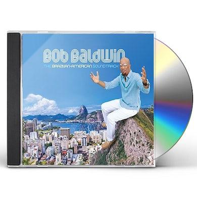 Bob Baldwin BRAZILIAN-AMERICAN SOUNDTRACK CD