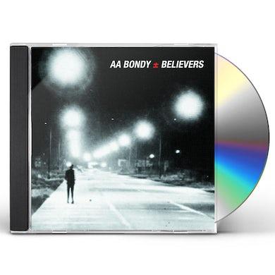 A.A. Bondy BELIEVERS CD