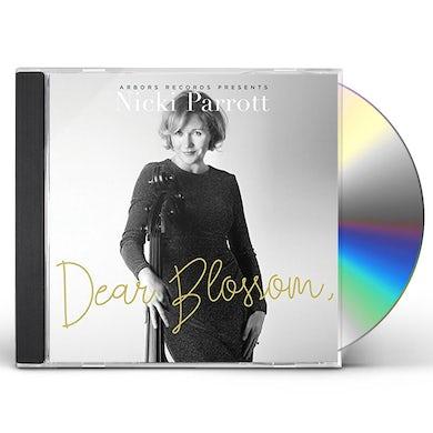 Nicki Parrott DEAR BLOSSOM CD