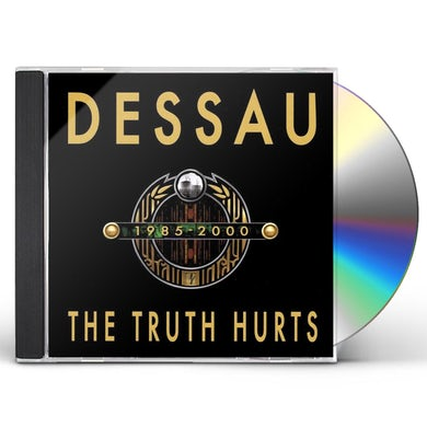 Dessau TRUTH HURTS CD