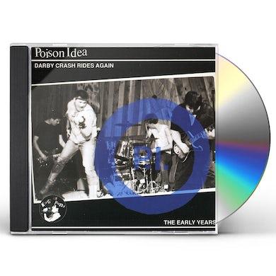 Poison Idea DARBY CRASH RIDES AGAIN CD