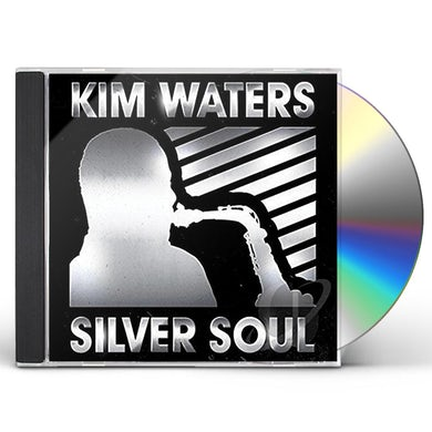 Kim Waters SILVER SOUL CD