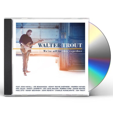 Walter Trout WE'RE ALL IN THIS TOGETHER CD