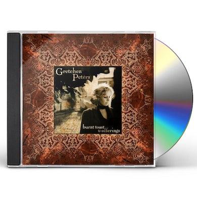 Gretchen Peters BURNT TOAST & OFFERINGS CD