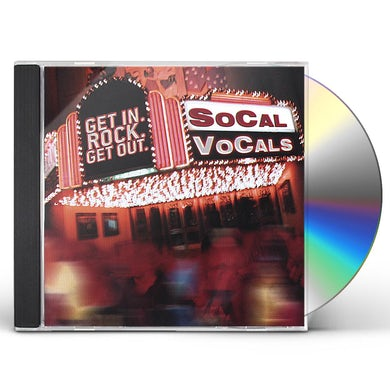 SoCal VoCals GET IN. ROCK. GET OUT. CD