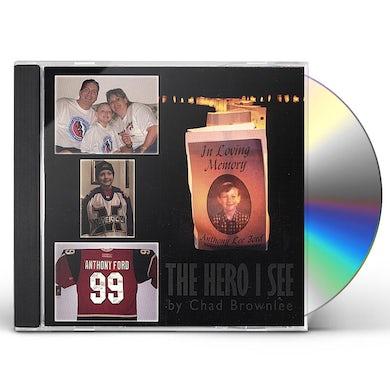 Chad Brownlee HERO I SEE CD