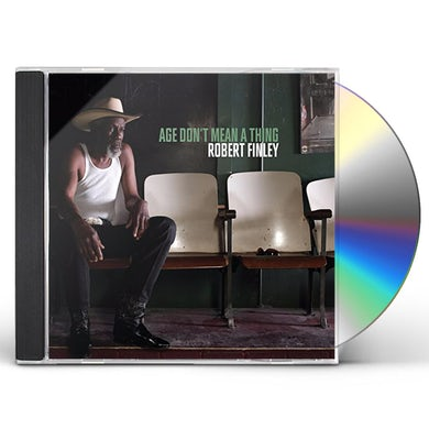 Robert Finley AGE DON'T MEAN A THING CD