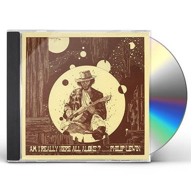 Philip Lewin AM I REALLY HERE ALL ALONE CD