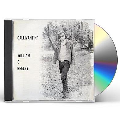 William C Beeley GALLIVANTIN CD