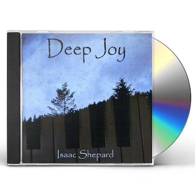 Isaac Shepard DEEP JOY CD
