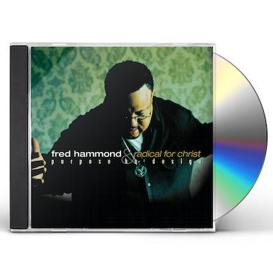 Fred Hammond Purpose by Design CD