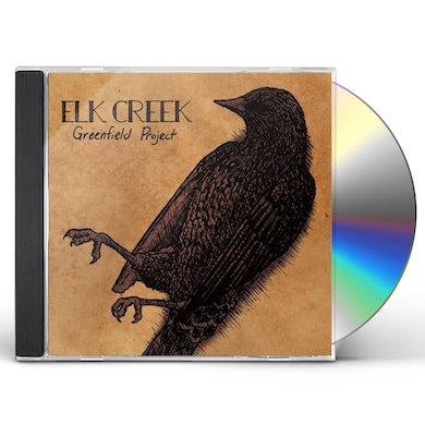 Elk Creek GREENFIELD PROJECT CD