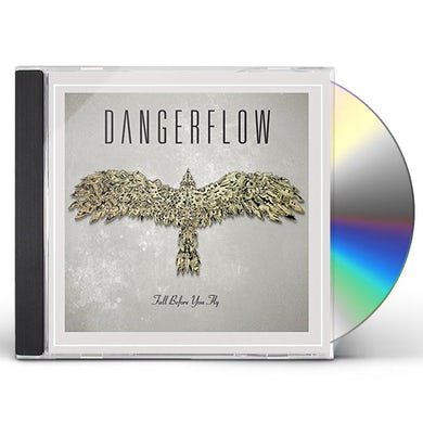 Dangerflow FALL BEFORE YOU FLY CD