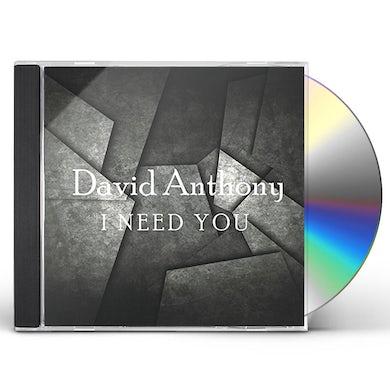 David Anthony I NEED YOU CD
