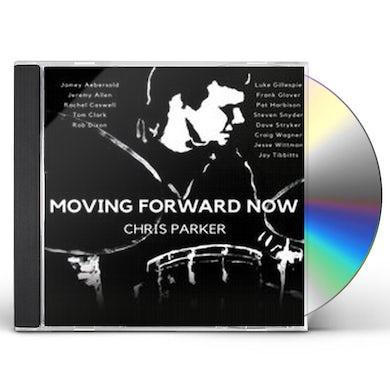 Chris Parker MOVING FORWARD NOW CD