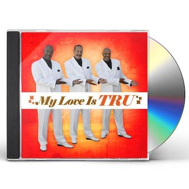 MY LOVE IS TRU CD