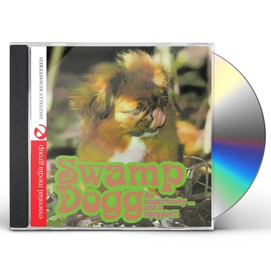Swamp Dogg AN OPPORTUNITY NOT A BARGAIN CD