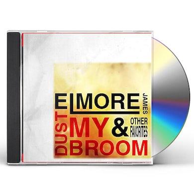 Elmore James DUST MY BROOM & OTHER FAVORITES CD