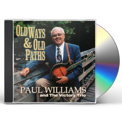 Paul Williams OLD WAYS & OLD PATHS CD