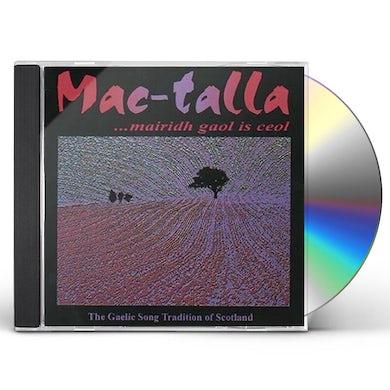 Mac-Talla MAIRIDH GAOL IS CEOL CD