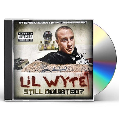 Lil Wyte STILL DOUBTED CD