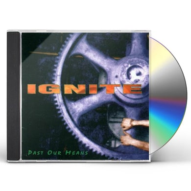 Ignite PAST OUR MEANS CD
