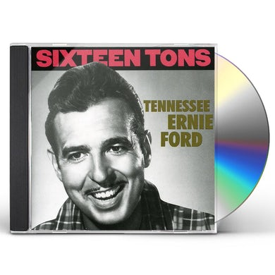 Tennessee Ernie Ford SIXTEEN TONS CD