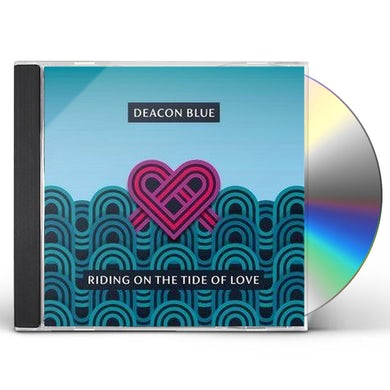 Deacon Blue RIDING ON THE TIDE OF LOVE CD