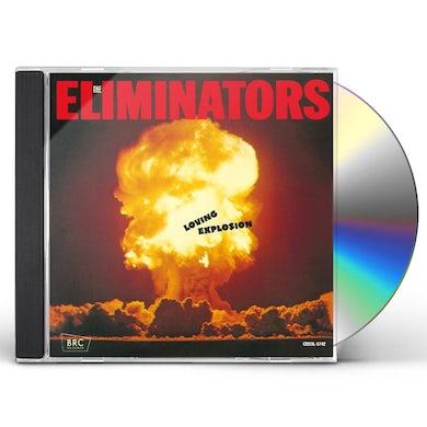 Eliminators LOVING EXPLOSION CD