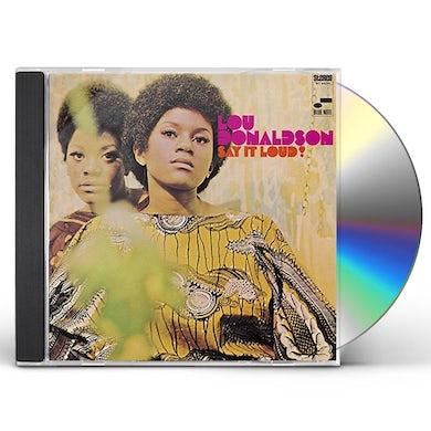 Lou Donaldson SAY IT LOUD CD