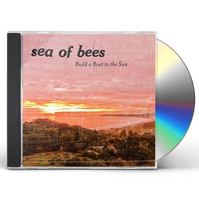 Sea Of Bees BUILD A BOAT TO THE SUN CD
