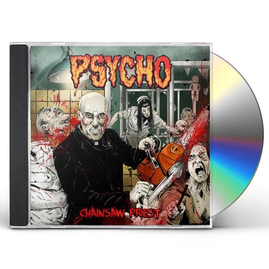 Psycho CHAINSAW PRIEST CD