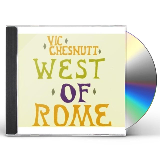 Vic Chesnutt WEST OF ROME CD